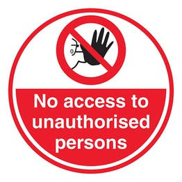 No Access To Unauthorised Persons - Temporary Floor Sticker