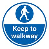 Keep To Walkway - Temporary Floor Sticker