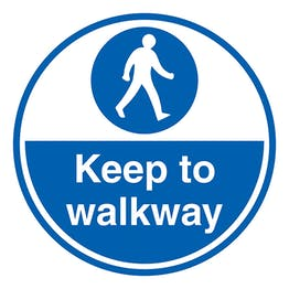 Keep To Walkway - Temporary Floor Sticker