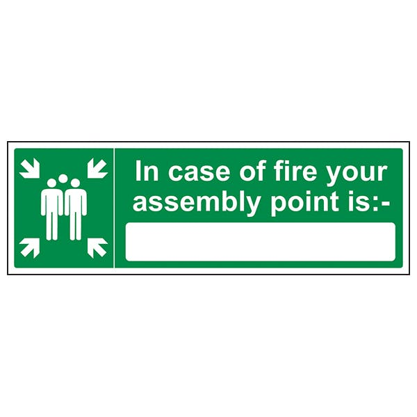 In Case Of Fire Your Assembly Point Is