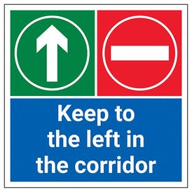 Keep To The Left In The Corridor