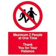 Maximum 2 People at One Time - Thank You