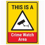 This Is A Crime Watch Area