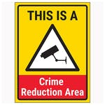This Is A Crime Reduction Area