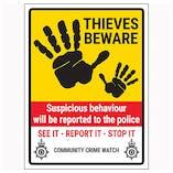 Thieves Beware / Suspicious Behaviour / See It-Report It-Stop It / Community Crime Watch