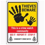 Thieves Beware / Crime Watch Community / See It-Report It-Stop It / Community Crime Watch