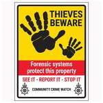 Thieves Beware / Forensic Systems / See It-Report It-Stop It / Community Crime Watch