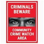 Criminals Beware Community Crime Watch Area Red