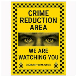 Crime Reduction Area / We Are Watching You / Community Crime Watch