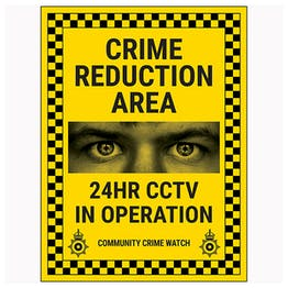 Crime Reduction Area / 24HR CCTV In Operation / Community Crime Watch