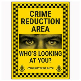 Crime Reduction Area / Who's Looking At You? / Community Crime Watch