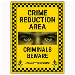 Crime Reduction Area / Criminals Beware / Community Crime Watch