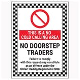 This Is A No Cold Calling Area / No Doorstep Traders / Failure To Comply