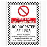 This Is A No Cold Calling Area / No Doorstep Sellers / Failure To Comply