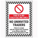 This Is A No Cold Calling Area / No Uninvited Traders / Failure To Comply