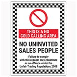 This Is A No Cold Calling Area / No Uninvited Sales People / Failure To Comply