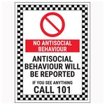 No Antisocial Behaviour / Antisocial Behaviour Will Be Reported / If You See Anything Call 101