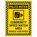 Polite Notice / Community Speed Watch Area / Reduce Your Speed Now / Checked