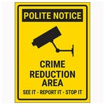 Polite Notice / Crime Reduction Area / See It-Report It-Stop It