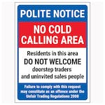 Polite Notice / No Cold Calling Area / Residents In This Area / Failure To Comply