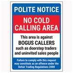 Polite Notice / No Cold Calling Area / Against Bogus Callers / Failure To Comply