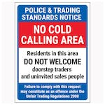 Police & Trading Standards Notice / No Cold Calling Area / Residents In This Area / Failure To Comply