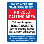 Police & Trading Standards Notice / No Cold Calling Area / Against Bogus Callers / Failure To Comply