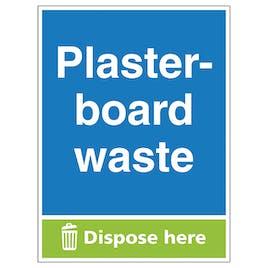 Plasterboard Waste Dispose Here - Portrait