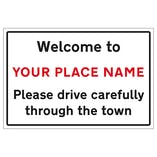 Welcome To - CUSTOM PLACE NAME - Town