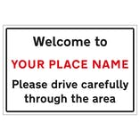 Welcome To - CUSTOM PLACE NAME - Area