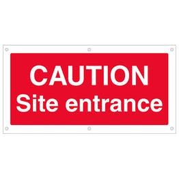 Caution Site Entrance Banner
