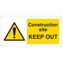 Construction site KEEP OUT Banner