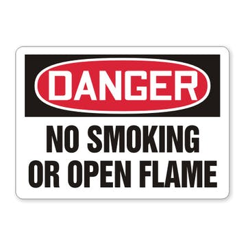 Danger: No Smoking Or Open Flame