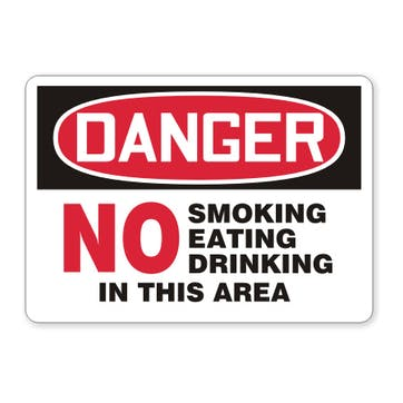 Danger: No Smoking Eating Drinking In This Area