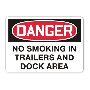 Danger: No Smoking In Trailers And Dock Area