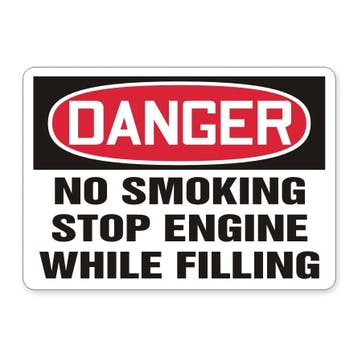 Danger: No Smoking Stop Engine While Filling