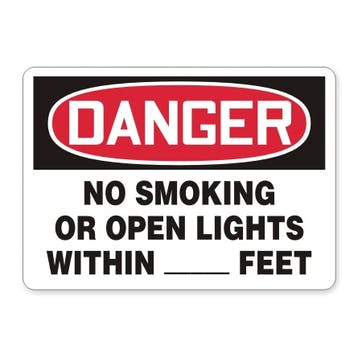 Danger: No Smoking Or Open Lights Within [blank] Feet