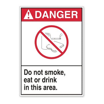 Danger: Do Not Smoke, Eat Or Drink In This Area (ANSI style)