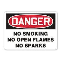 Danger: No Smoking No Open Flames No Sparks