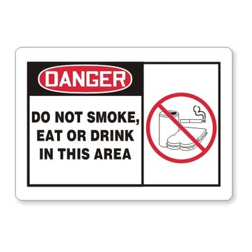 Danger: Do Not Smoke, Eat Or Drink In This Area (with symbol)
