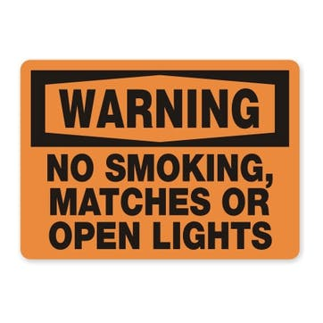 Warning: No Smoking Matches Or Open Lights