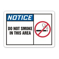 Do Not Smoke In This Area W/Graphic