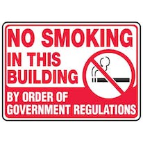 No Smoking In This Building By Order Of Government