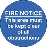 Fire Notice Keep Clear Of Obstructions