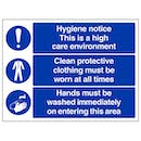 Hygiene Notice This Is A High Care Environment