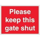 Please Keep This Gate Shut - Large Landscape