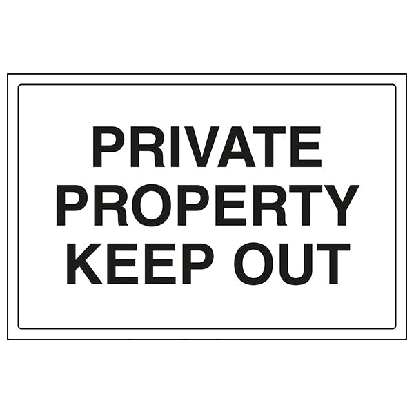 Private Property - Keep Out