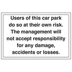 Users Of Car Park Do So At Own Risk - Landscape