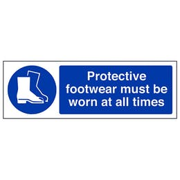 Protective Footwear Must Be Worn At All Times