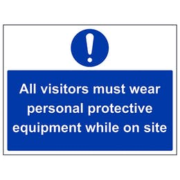 All Visitors Must Wear PPE - Large Landscape